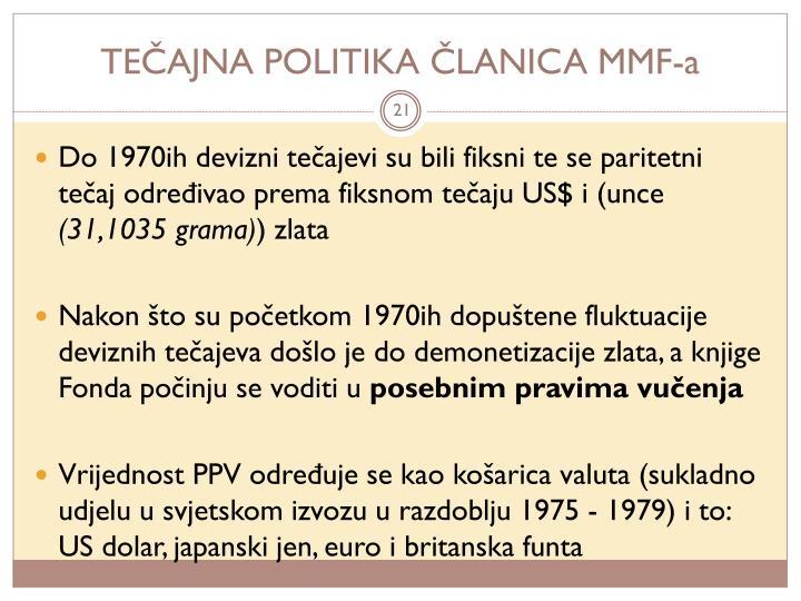 TEČAJNA POLITIKA ČLANICA MMF-a