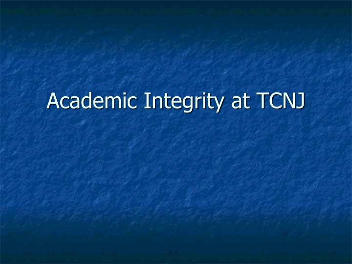 Academic integrity at tcnj