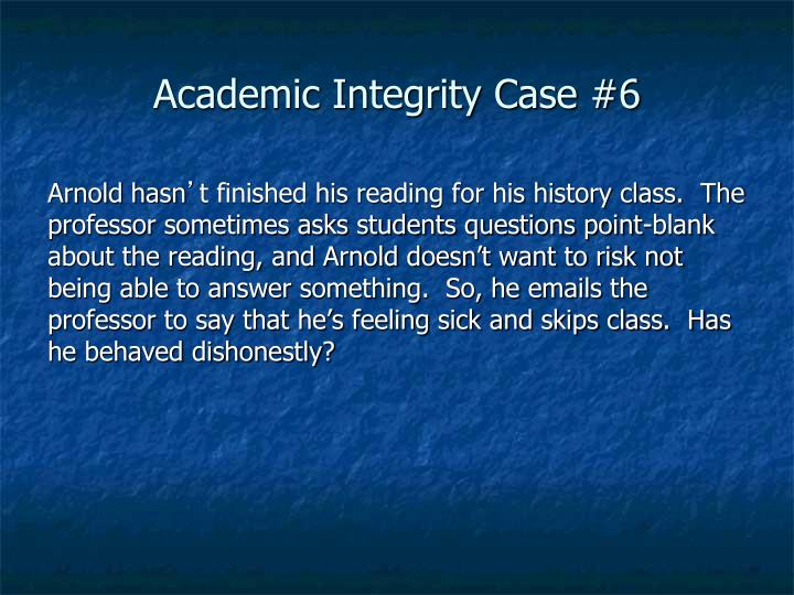Academic Integrity Case #6