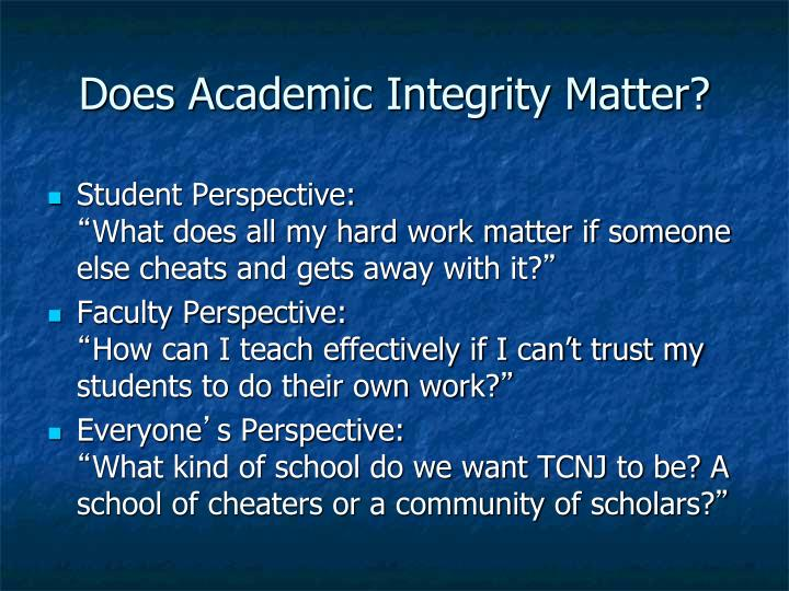 Does Academic Integrity Matter?
