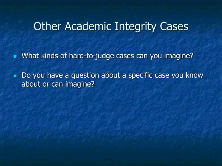 Other Academic Integrity Cases