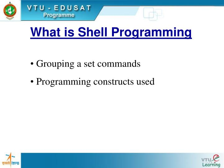 What is Shell Programming