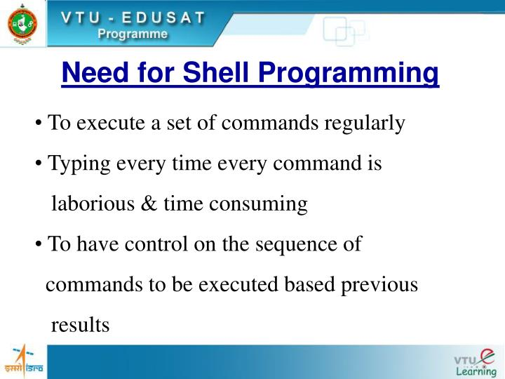 Need for Shell Programming