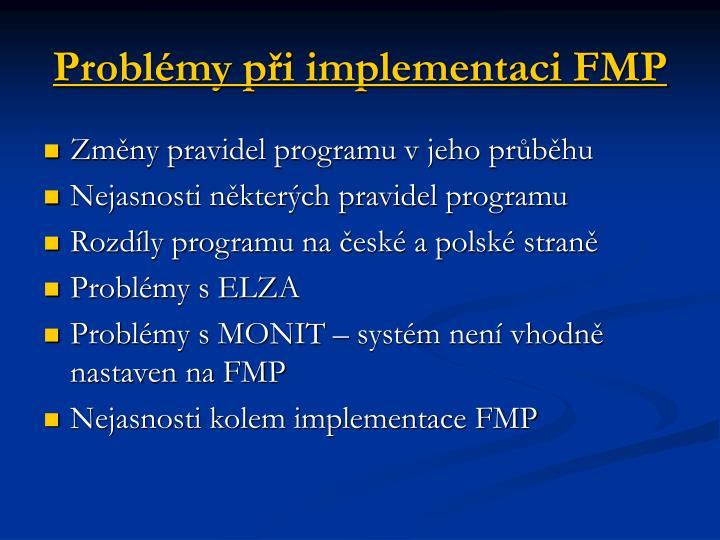 Problémy při implementaci FMP
