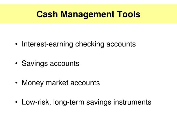 Cash Management Tools