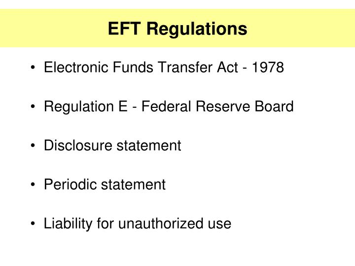 EFT Regulations