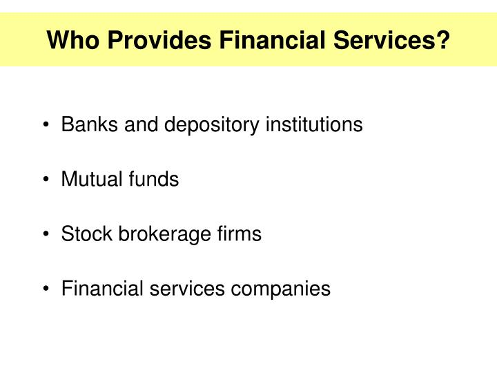 Who Provides Financial Services?