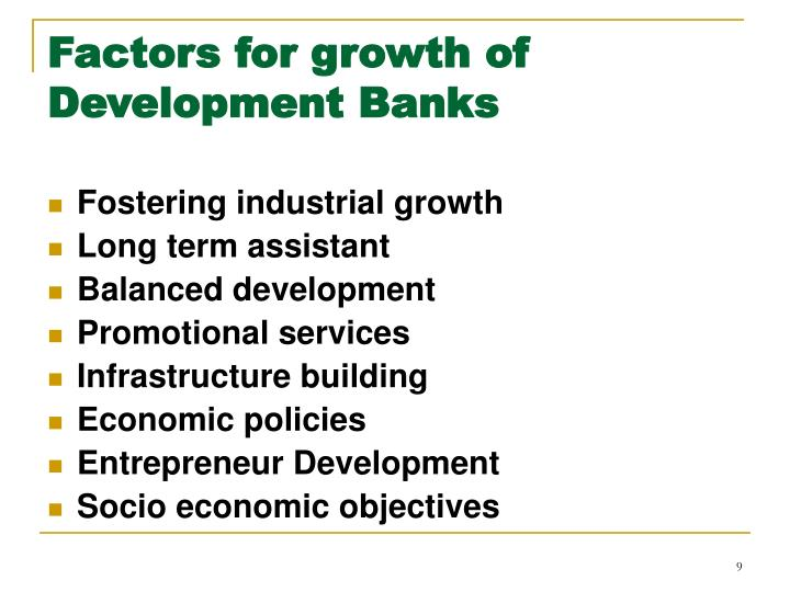 Factors for growth of Development Banks
