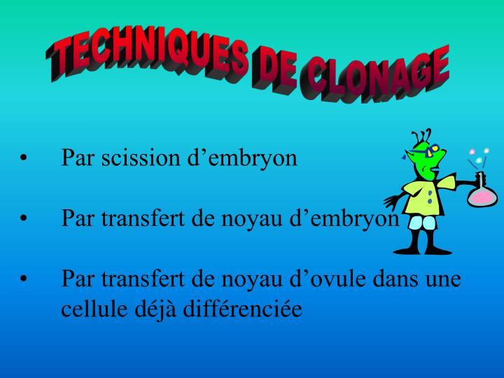 TECHNIQUES DE CLONAGE