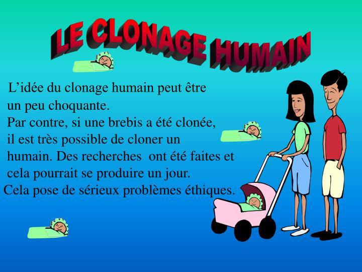 LE CLONAGE HUMAIN