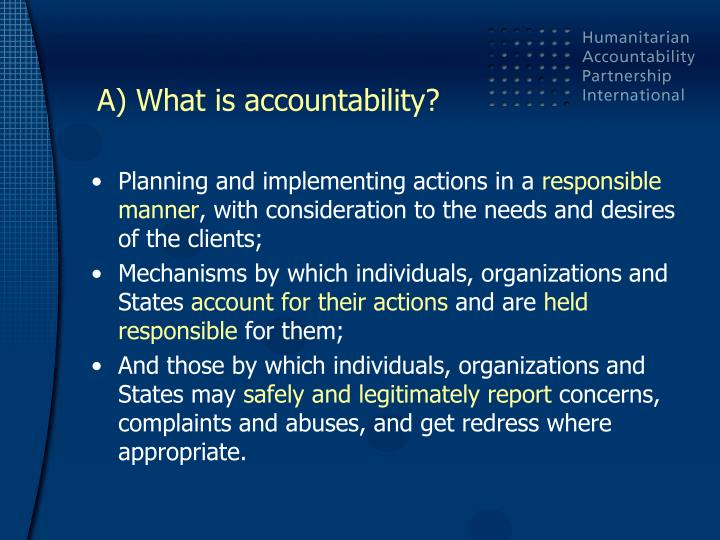 A) What is accountability?