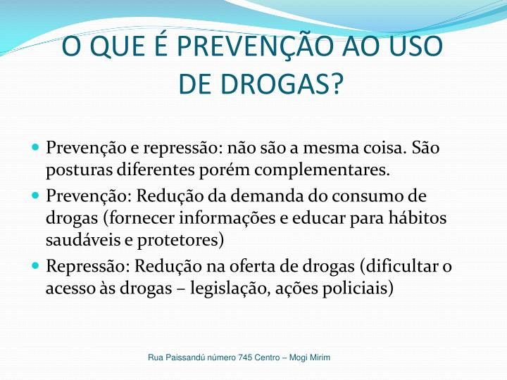 O QUE É PREVENÇÃO AO USO DE DROGAS?