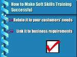 how to make soft skills training successful