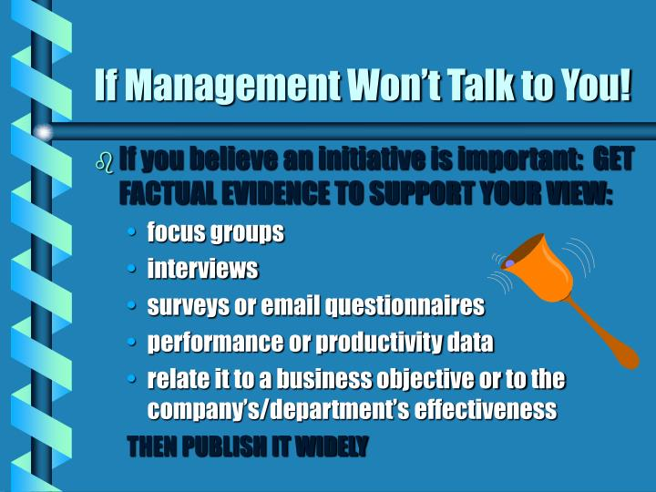 If Management Won't Talk to You!