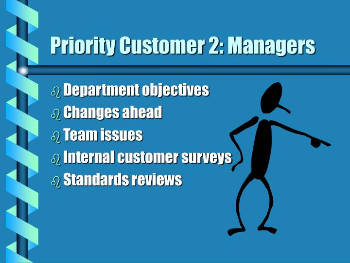 Priority Customer 2: Managers
