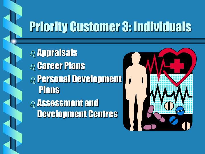 Priority Customer 3: Individuals