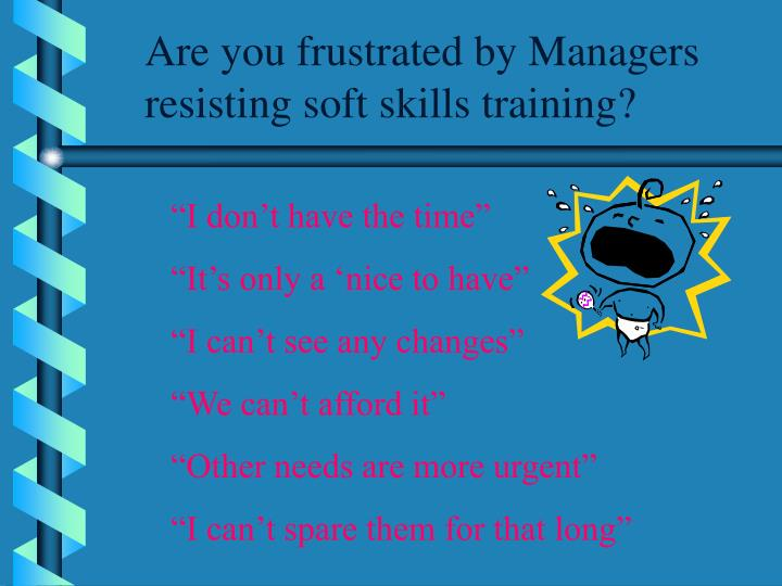 Are you frustrated by Managers