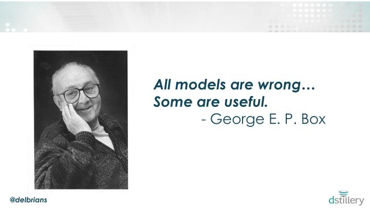 All models are wrong…