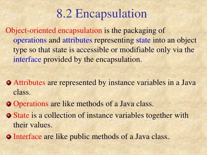 8.2 Encapsulation