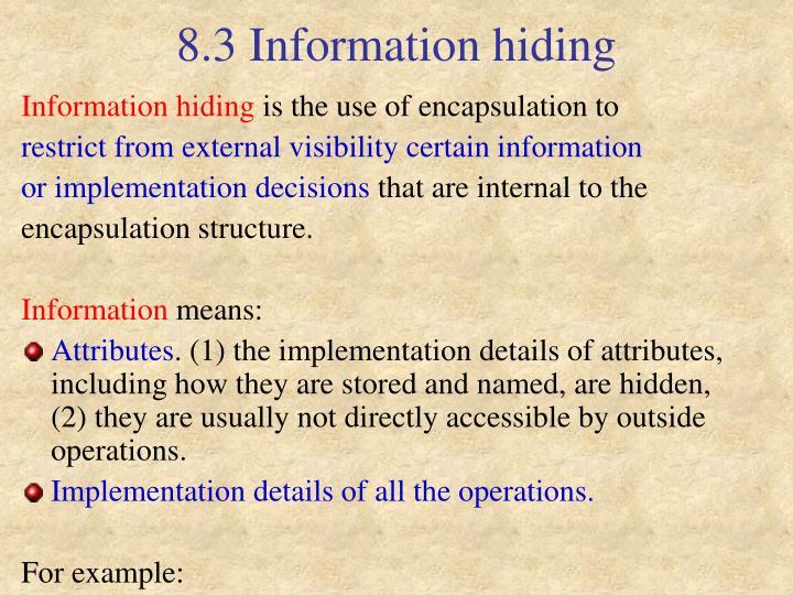 8.3 Information hiding