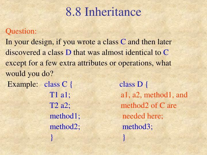 8.8 Inheritance