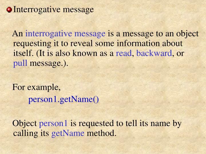 Interrogative message