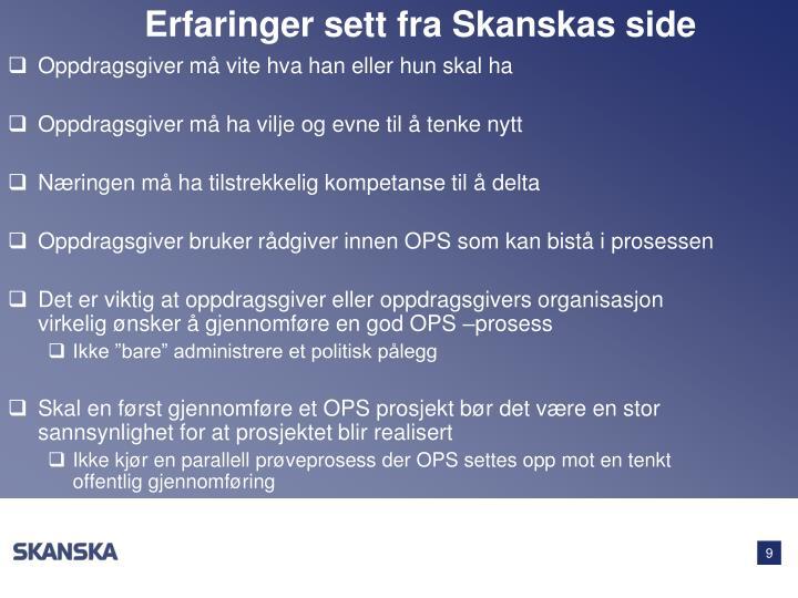Erfaringer sett fra Skanskas side