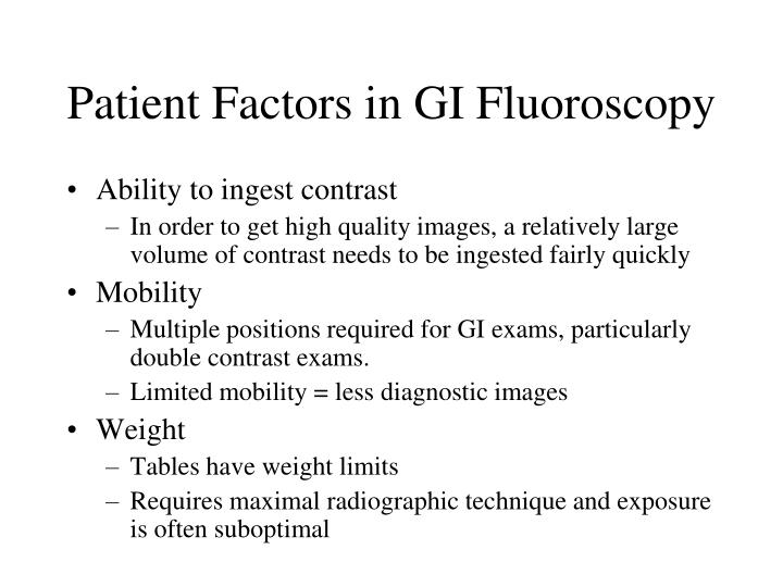 Patient Factors in GI Fluoroscopy