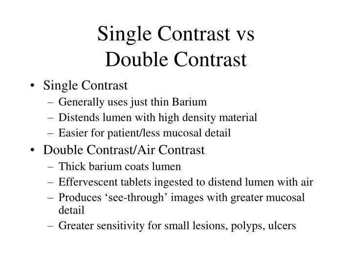 Single Contrast vs