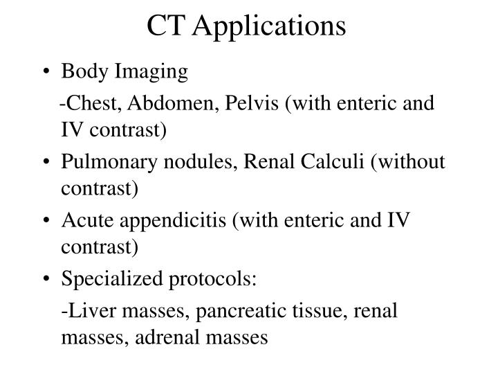 CT Applications