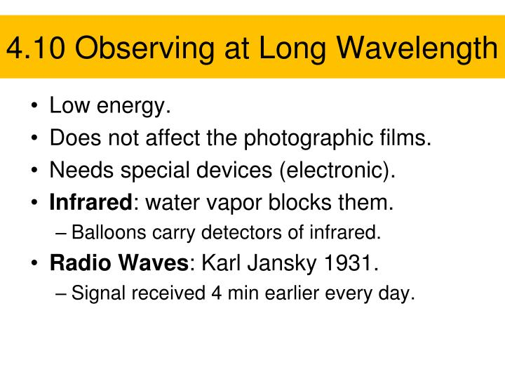 4.10 Observing at Long Wavelength