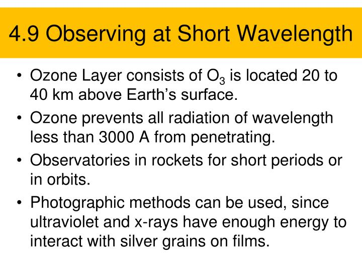 4.9 Observing at Short Wavelength