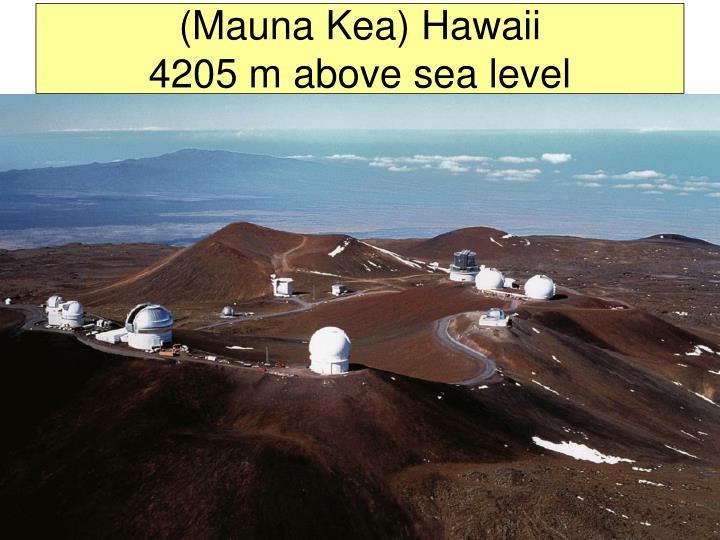 (Mauna Kea) Hawaii