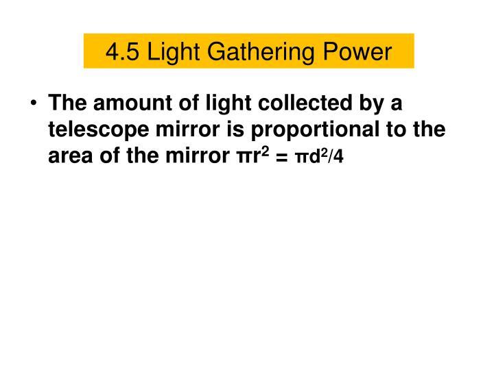 4.5 Light Gathering Power