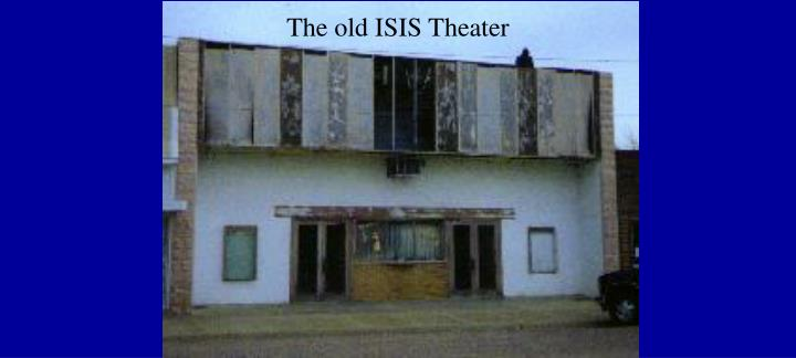 The old ISIS Theater