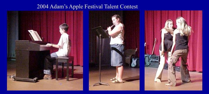 2004 Adam's Apple Festival Talent Contest