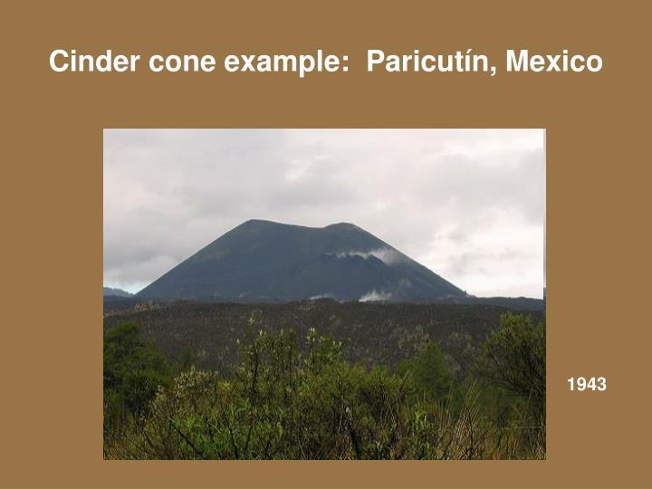 Cinder cone example:  Paricut