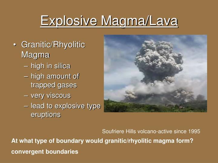 Explosive Magma/Lava