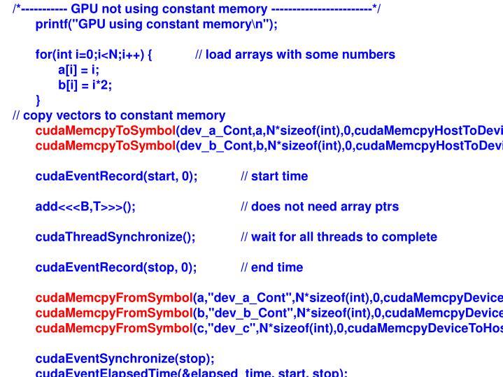 /*----------- GPU not using constant memory ------------------------*/