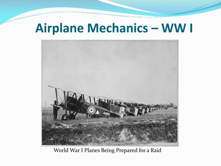 Airplane Mechanics – WW I