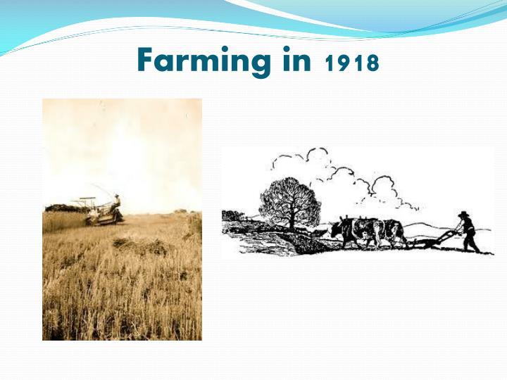 Farming in 1918