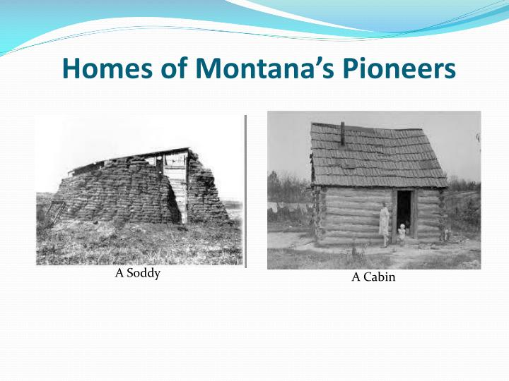 Homes of Montana's Pioneers