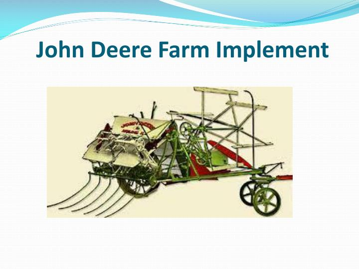 John Deere Farm Implement