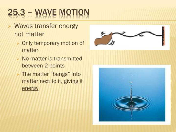 25.3 – wave motion