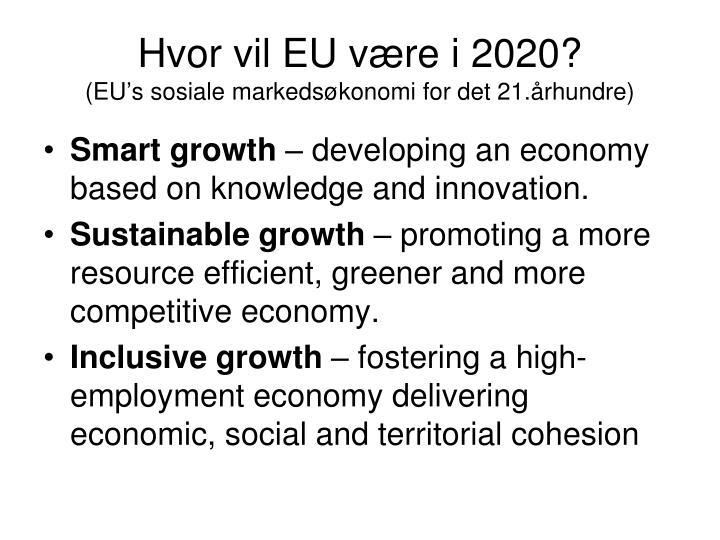 Hvor vil EU være i 2020?