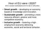 hvor vil eu v re i 2020 eu s sosiale markeds konomi for det 21 rhundre