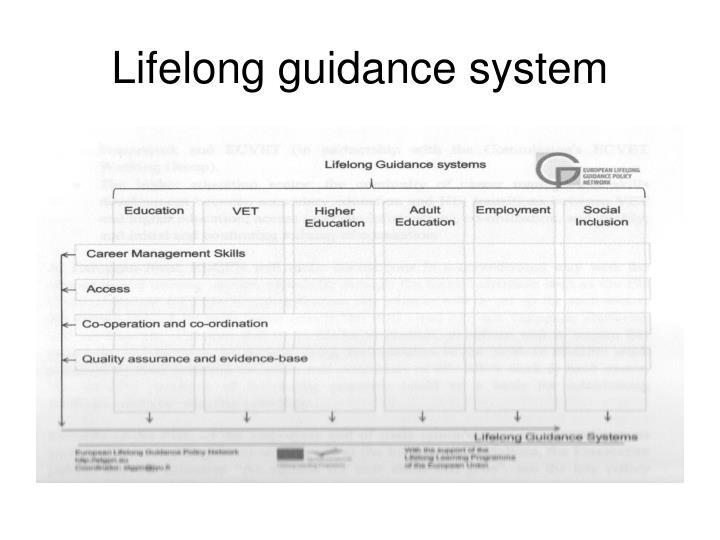 Lifelong guidance system