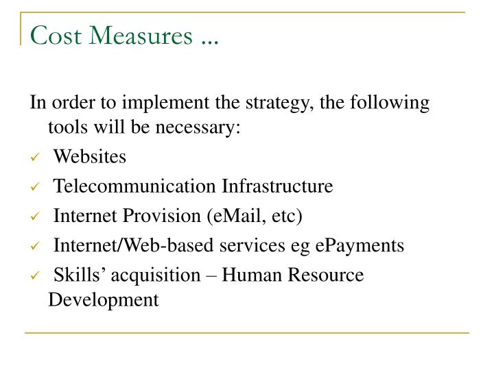 Cost Measures ...