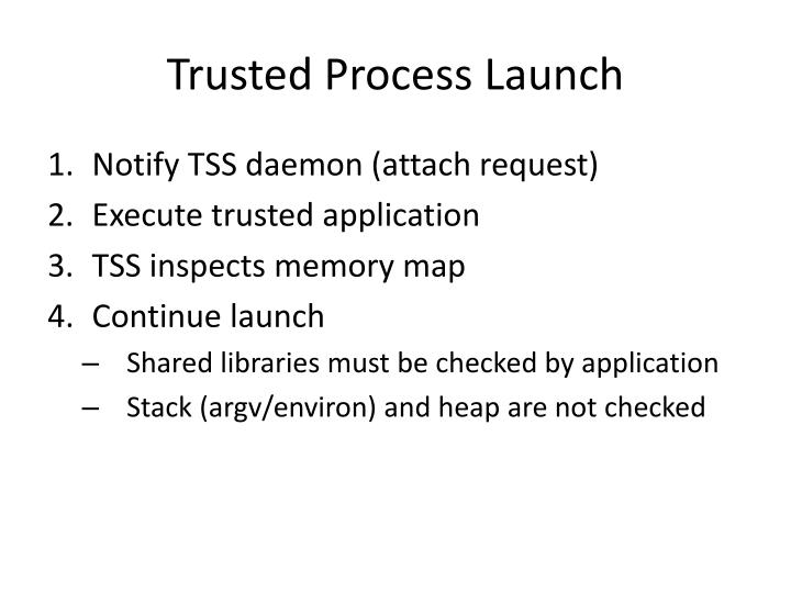 Trusted Process Launch