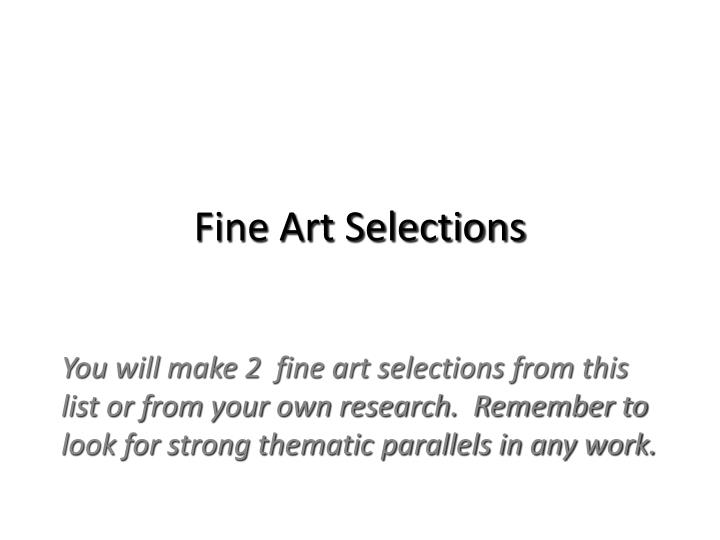 Fine art selections